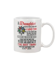 Daughter  I Might Not Be With You The Best Thing Mug front