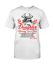 Firefighter Mommy Loves You Daughter Mom Classic T-Shirt thumbnail