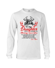 Firefighter Mommy Loves You Daughter Mom Long Sleeve Tee thumbnail