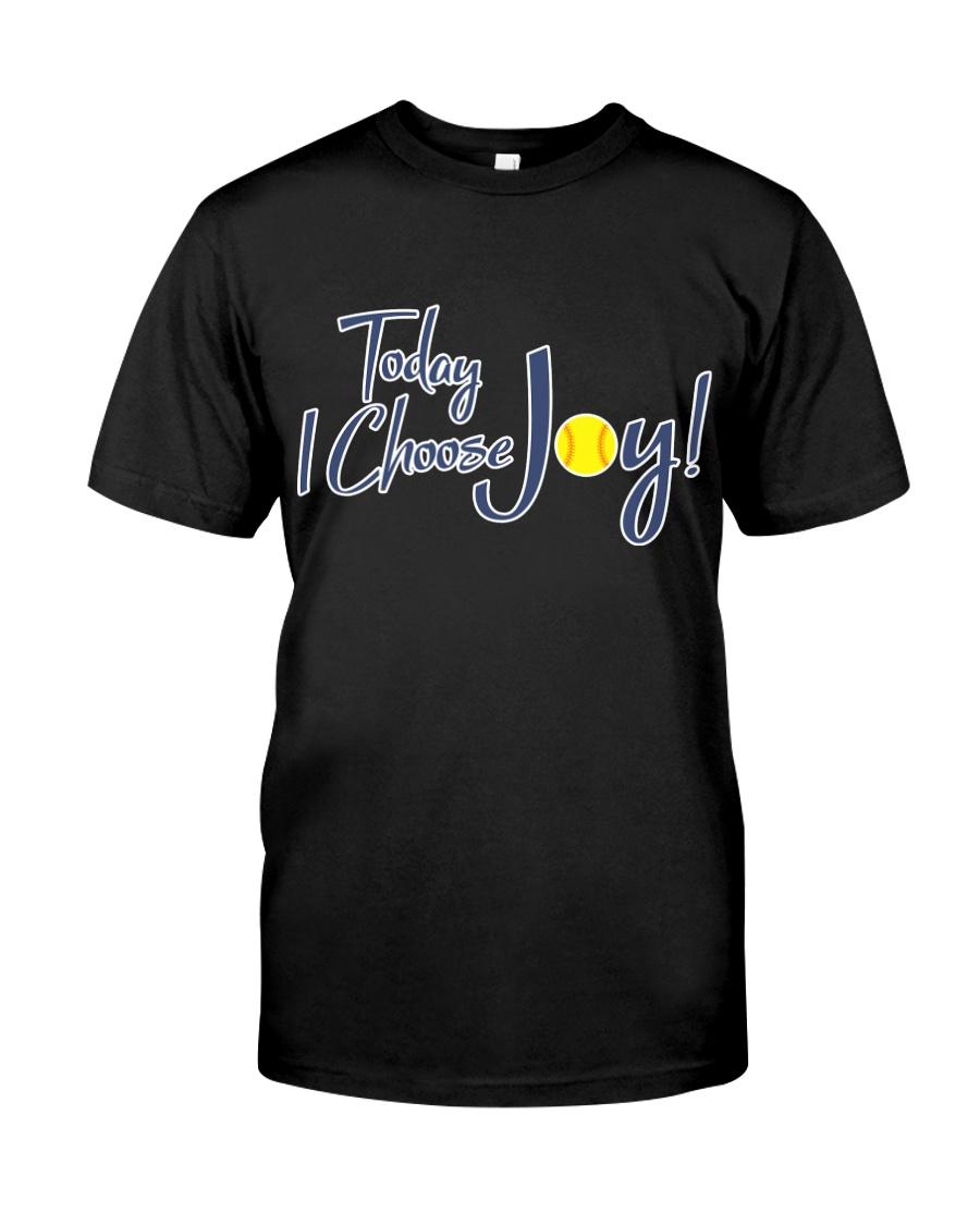Softball today I choose joy  Classic T-Shirt