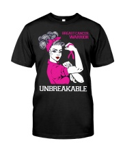 Breast Cancer Warrior Unbreakable Classic T-Shirt front