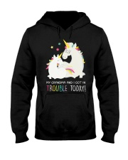 Unicorn Grandma And I Got In Trouble Today Hooded Sweatshirt thumbnail
