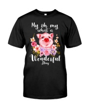 Farmer My oh My wonderful day  Classic T-Shirt front