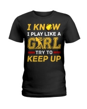 Softball play like a girl  Ladies T-Shirt thumbnail
