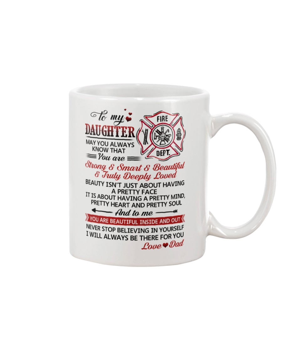 Firefighter Beautiful Inside And Out Daughter Dad Mug