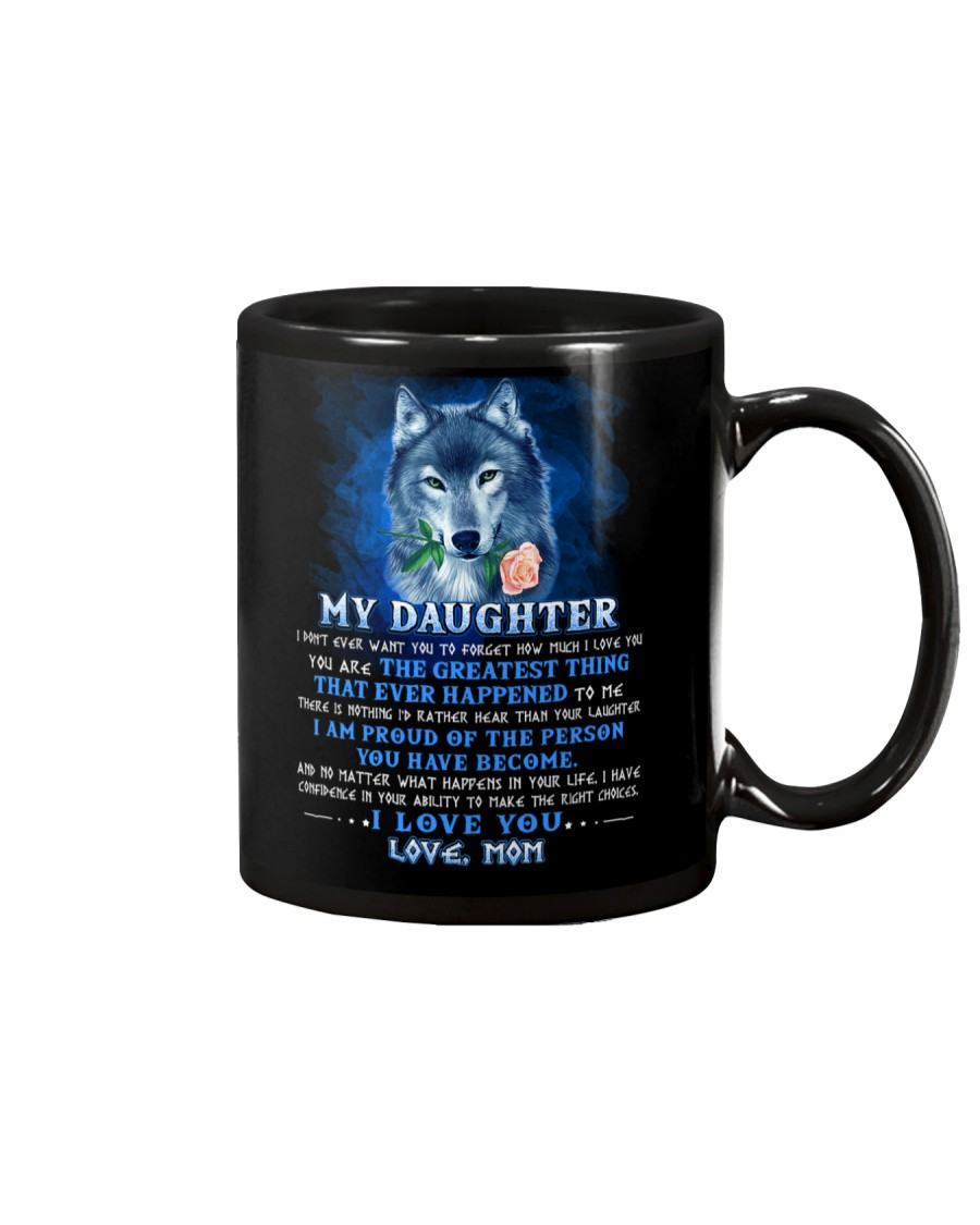 Wolf Mom Daughter Don't Forget I Love You Mug