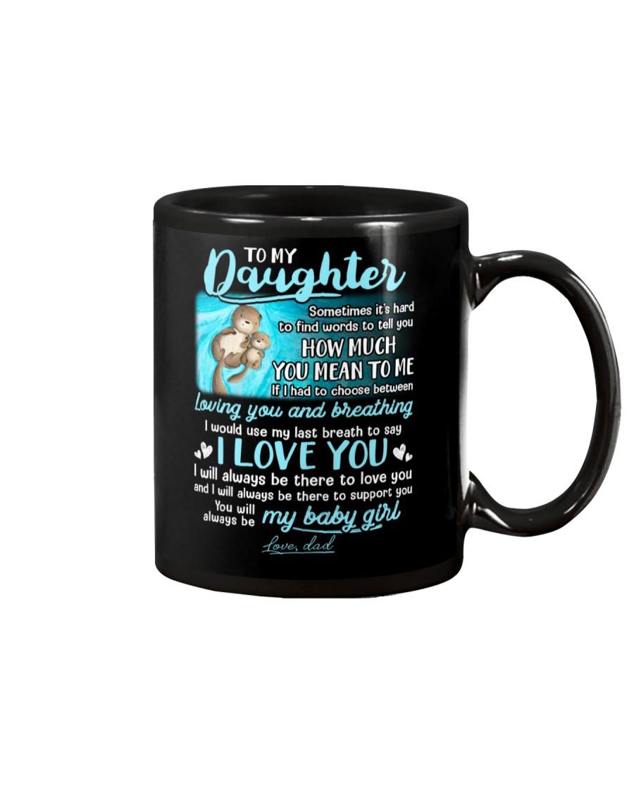 Otter Daughter Last Breath To Say Love  Mug