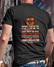 What I Do Isn't Easy Isn't Safe Firefighter Classic T-Shirt lifestyle-mens-crewneck-back-2