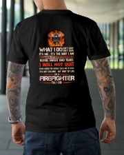 What I Do Isn't Easy Isn't Safe Firefighter Classic T-Shirt lifestyle-mens-crewneck-back-3