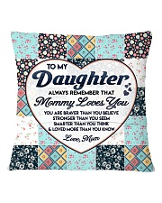 Family Daughter Mom Mommy Loves You Square Pillowcase back