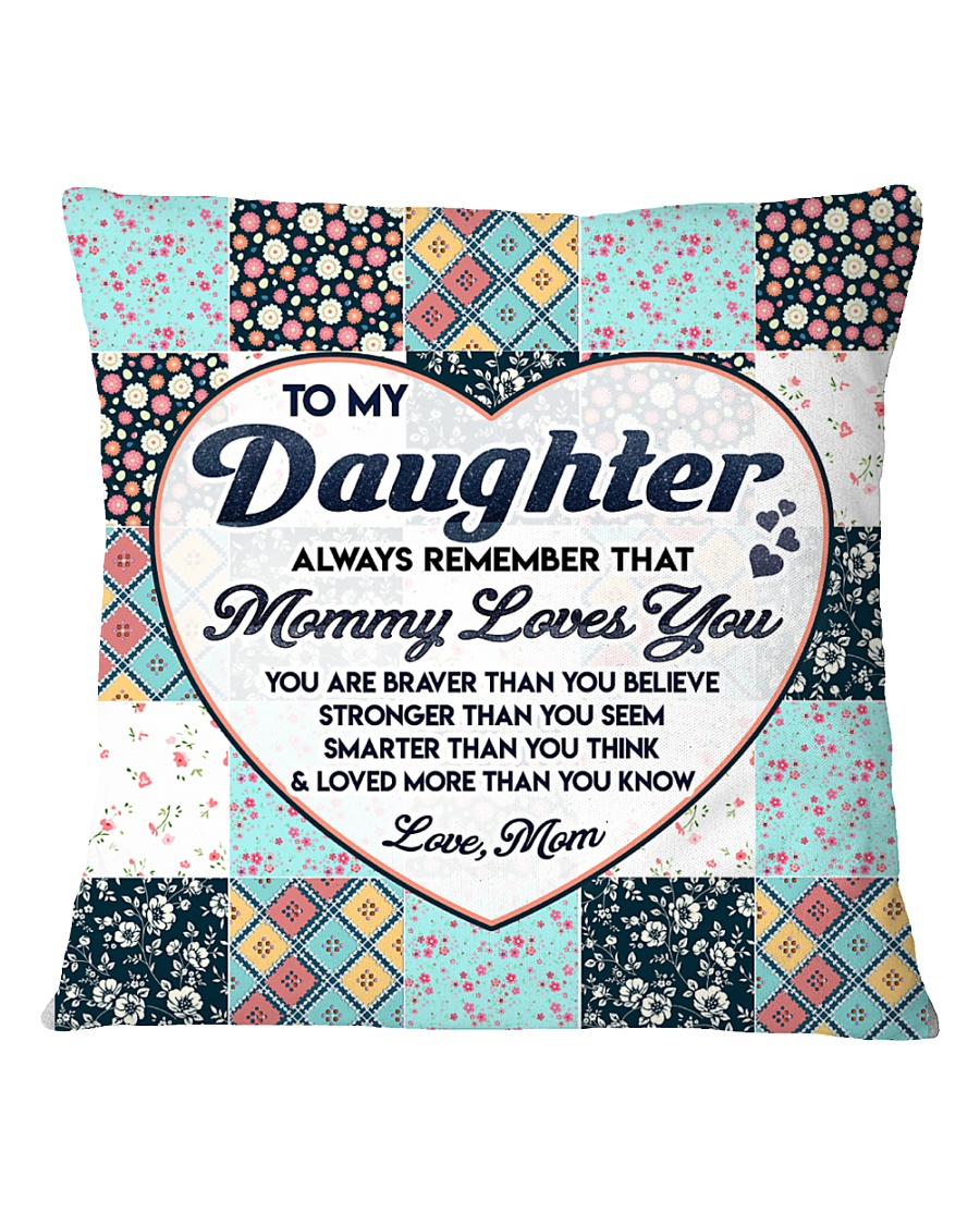 Family Daughter Mom Mommy Loves You Square Pillowcase