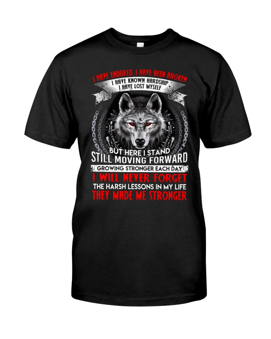 They Made Me Stronger Wolf  Classic T-Shirt