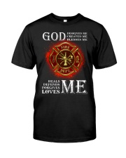 Firefighter God Designed Me Classic T-Shirt front