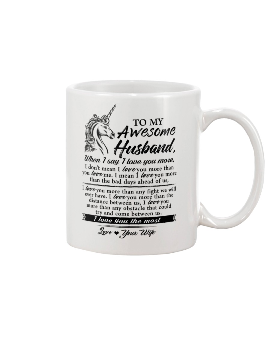 Unicorn Husband I Love You More Mug