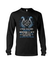 Viking Nordic Taught To Think Before Acting Long Sleeve Tee thumbnail