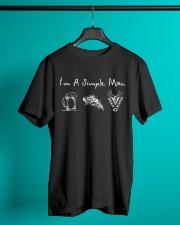 I'm a simple man Classic T-Shirt lifestyle-mens-crewneck-front-3