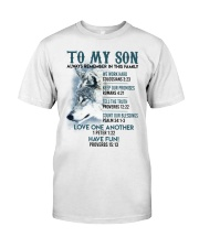 Wolf Son Always remember In This Family  Classic T-Shirt thumbnail
