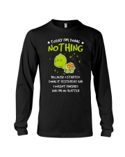 Today I'm Doing Nothing Turtle  Long Sleeve Tee thumbnail