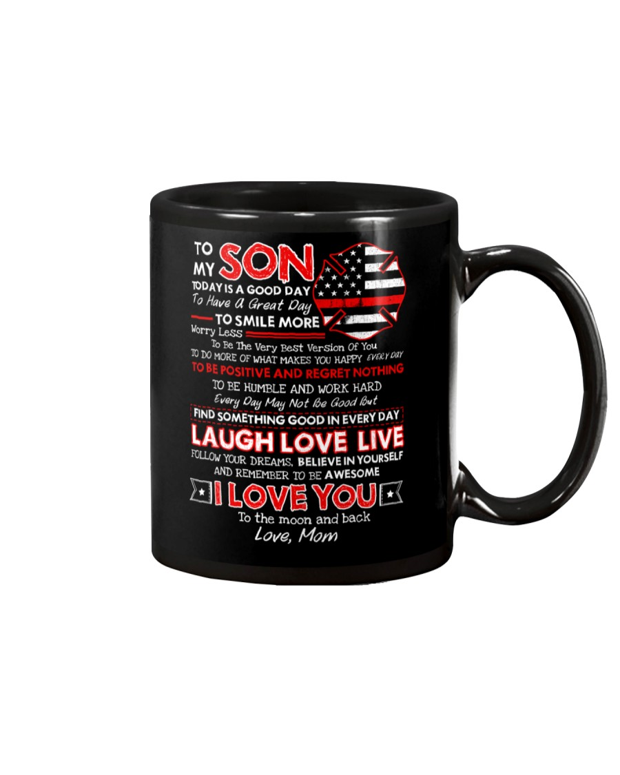 Firefighter Son Mom Today Is A Good Day Mug