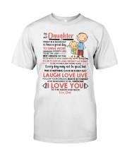 Family Daughter Dad Today Is A Good Day  Classic T-Shirt thumbnail