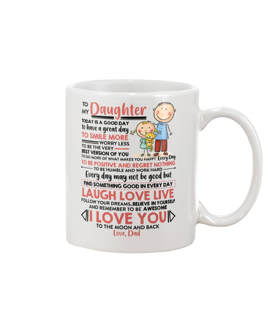 Family Daughter Dad Today Is A Good Day  Mug