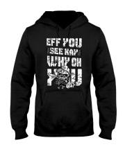 Eff you Trucker shirt Hooded Sweatshirt thumbnail