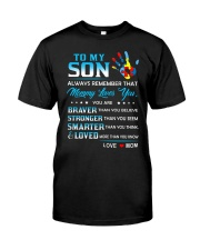 Autism Always Remember Mommy Loves You Son Mom Classic T-Shirt thumbnail