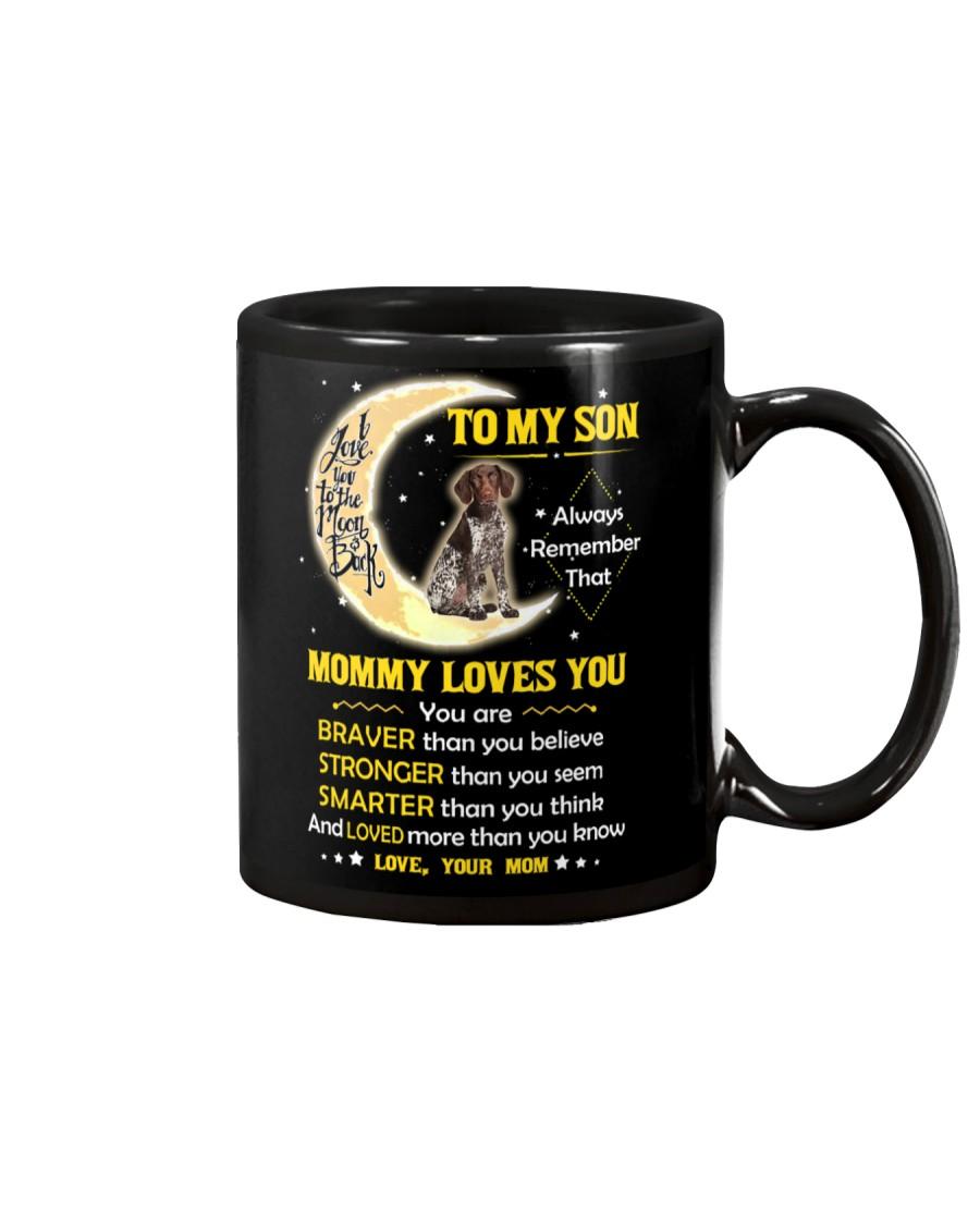 German Shorthaired Pointer Son Mom Mommy Loves You Mug