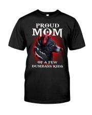 Mom Of Dumbass Kids  Classic T-Shirt front