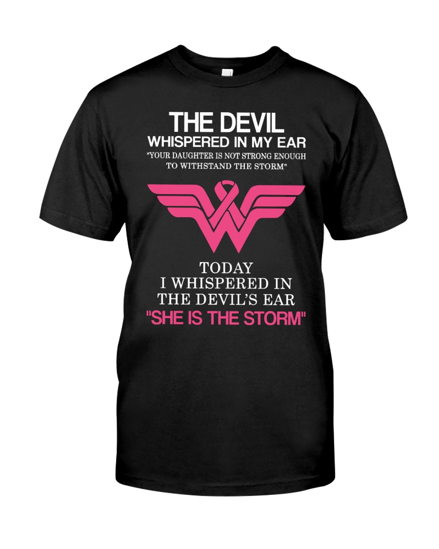 Breast Cancer My Daughter Is The Storm  Classic T-Shirt