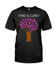 Breast Cancer Find A Cure Classic T-Shirt front