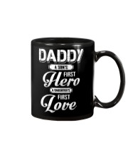 Daddy Son's First Hero Daughter's First Love Mug tile