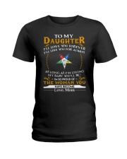 Daughter Mom Proud Of The Woman You Have Become Ladies T-Shirt thumbnail