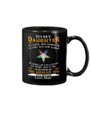Daughter Mom Proud Of The Woman You Have Become Mug front
