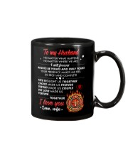 Firefighter No Matter Happens  Mug front