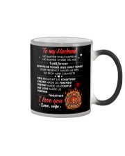 Firefighter No Matter Happens  Color Changing Mug tile