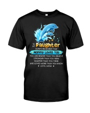 Dolphin Daughter Mom Mommy Loves You Classic T-Shirt thumbnail