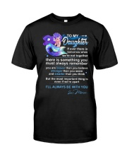 Mermaid Daughter Always Remember  Classic T-Shirt thumbnail