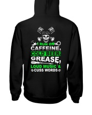 I Run On Caffeine Hooded Sweatshirt back