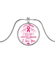 Breast Cancer Last Breath To Tell I Love You Mom Metallic Circle Necklace front