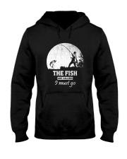 I Must Go Fishing  Hooded Sweatshirt thumbnail
