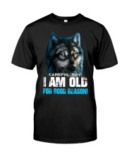 I Am Old For Good Reason Wolf Classic T-Shirt front
