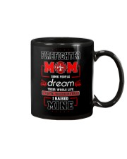 Firefighter Mom Some People Dream  Mug front