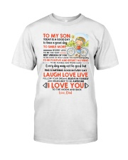 Family Son Dad Today Is A Good Day  Classic T-Shirt thumbnail