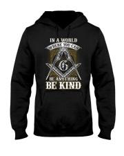 Freemason Be Kind Hooded Sweatshirt thumbnail