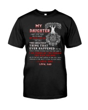 Viking Dad Daughter Don't Forget I Love You Classic T-Shirt thumbnail