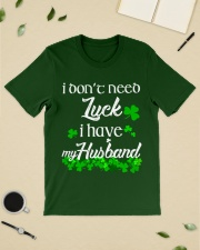 Patrick's day I don't need lucky shirt Classic T-Shirt lifestyle-mens-crewneck-front-19