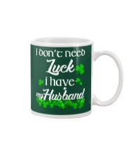 Patrick's day I don't need lucky shirt Mug thumbnail