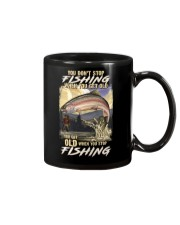 You Get Old When You Stop Fishing Mug thumbnail