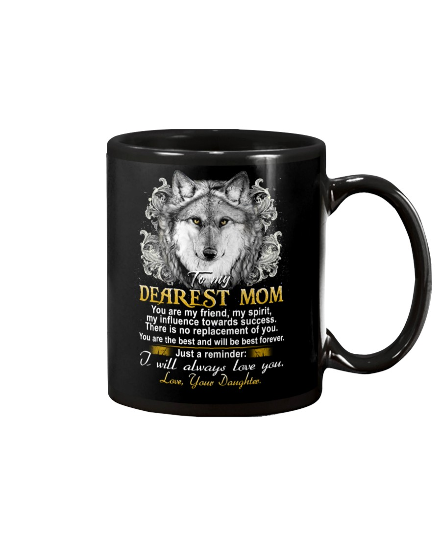 Wolf Daughter To Mom My Friend My Spirit  Mug